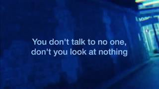 You're Mine | Phantogram | Lyrics