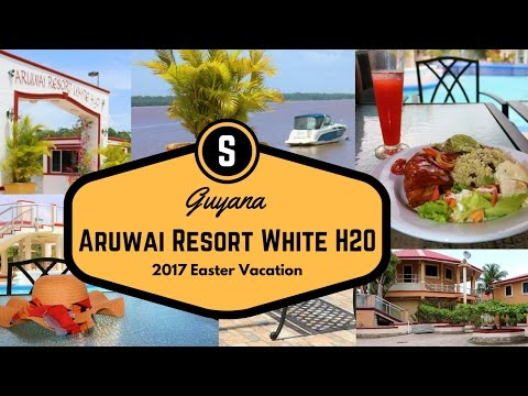 ♔ Travel Vlog ♔ | Guyana - |  Aruwai Resort White H2O 2017