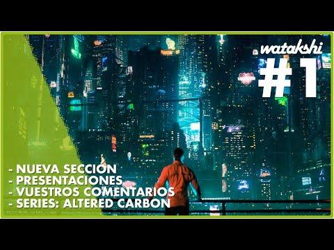 Presentación de la sección, comentarios, series y más!! | Watakshi #1 | Jota Delgado