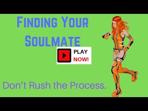 Finding Your Soulmate - Don't Rush the Process! from YouTube · Duration:  3 minutes 20 seconds