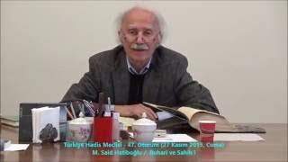 Türkiye Hadis Meclisi 47. Oturum 27 Kasım 2015 Buhari ve Sahih'i