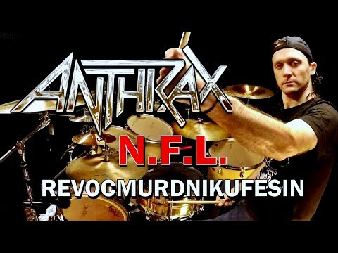 ANTHRAX - N.F.L. - Drum Cover