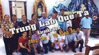 Trung Lao Quê Ta [ Karaoke Beat ] ( Vũ Đình Ân )