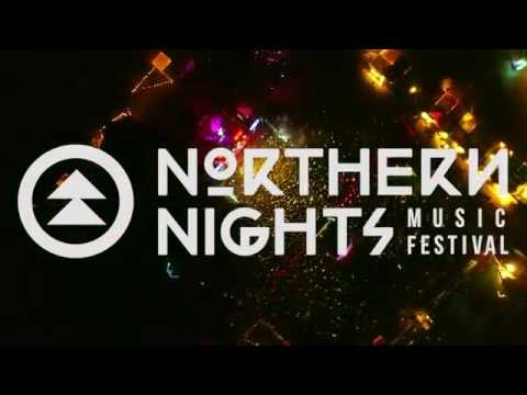 Northern Nights 2016 Experience (Preview)