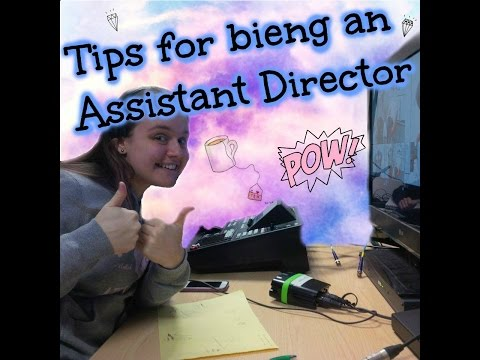 Tips for being an assistant director