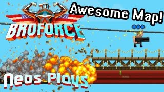 Someone Made Me A Badass Level! Broforce | Neos Plays