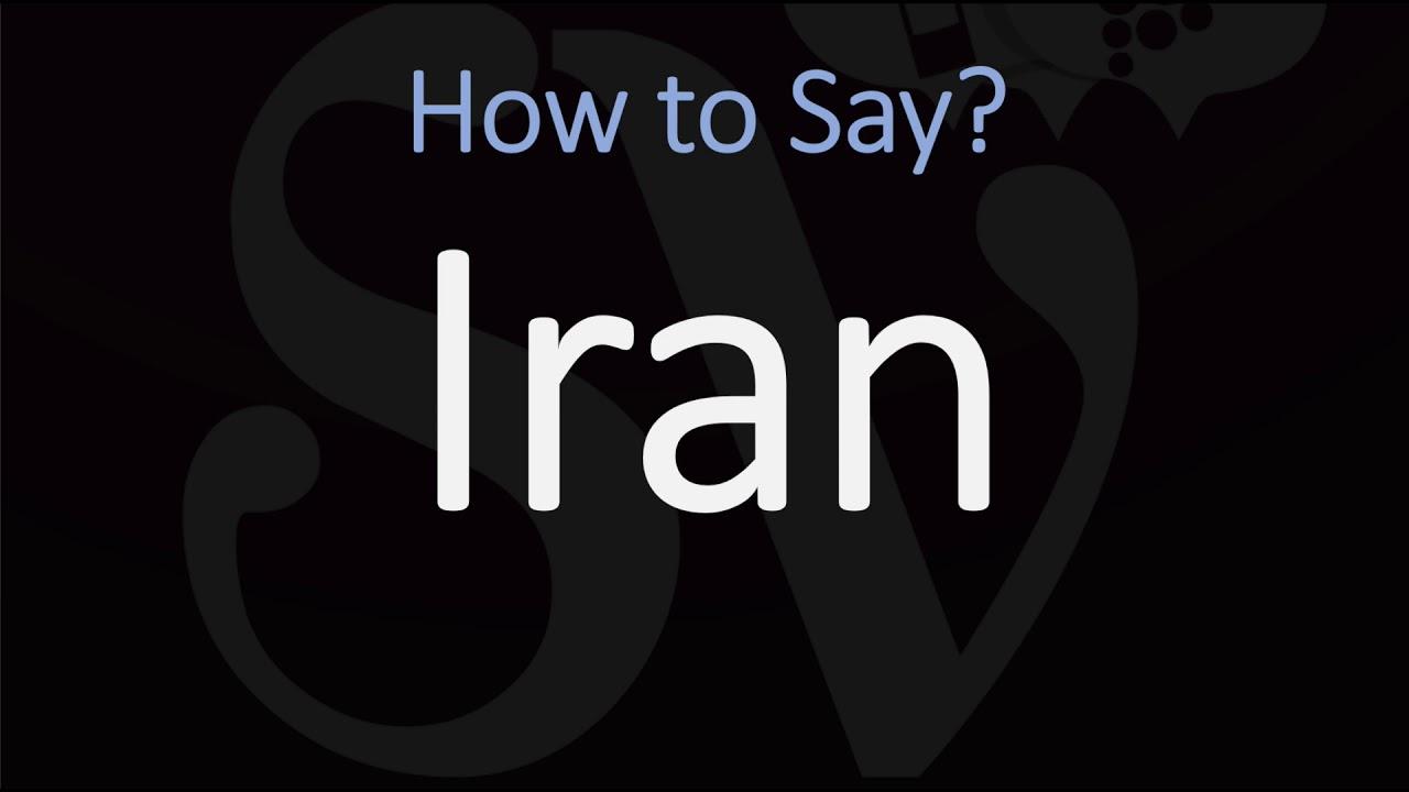 How to Pronounce Iran? (CORRECTLY) - YouTube