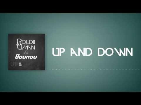Roudii & Uman Ft. Bounou - Up&Down (Original Mix) [LYRICS VIDEO]