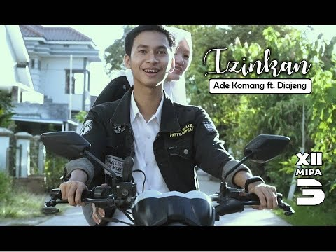 IZINKAN - Ade Komang ft. Diajeng (XII MIPA 3) SMANSA 62