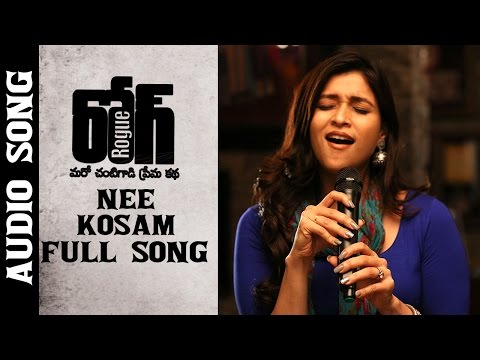 Nee Kosam Full Song || Rogue Movie || Puri Jagannadh || Ishan, Mannara, Angela