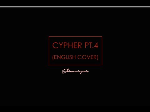 [English Cover] BTS(방탄소년단) - Cypher Pt.4 by Shimmeringrain
