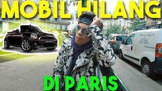 MOBIL KU HILANG DI PARIS :( Stress Panikkk