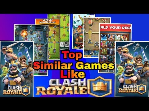 Top Similar Games Like Clash Royale Part 1