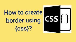 كيفية إنشاء الحدود ؟   الحدود باستخدام css   css دروس للمبتدئين في اللغة الهندية