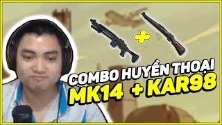 RIP113 CẦM COMBO MK14 +KAR98 VỀ TOP QUÁ DỄ DÀNG! [PUBG MOBILE]