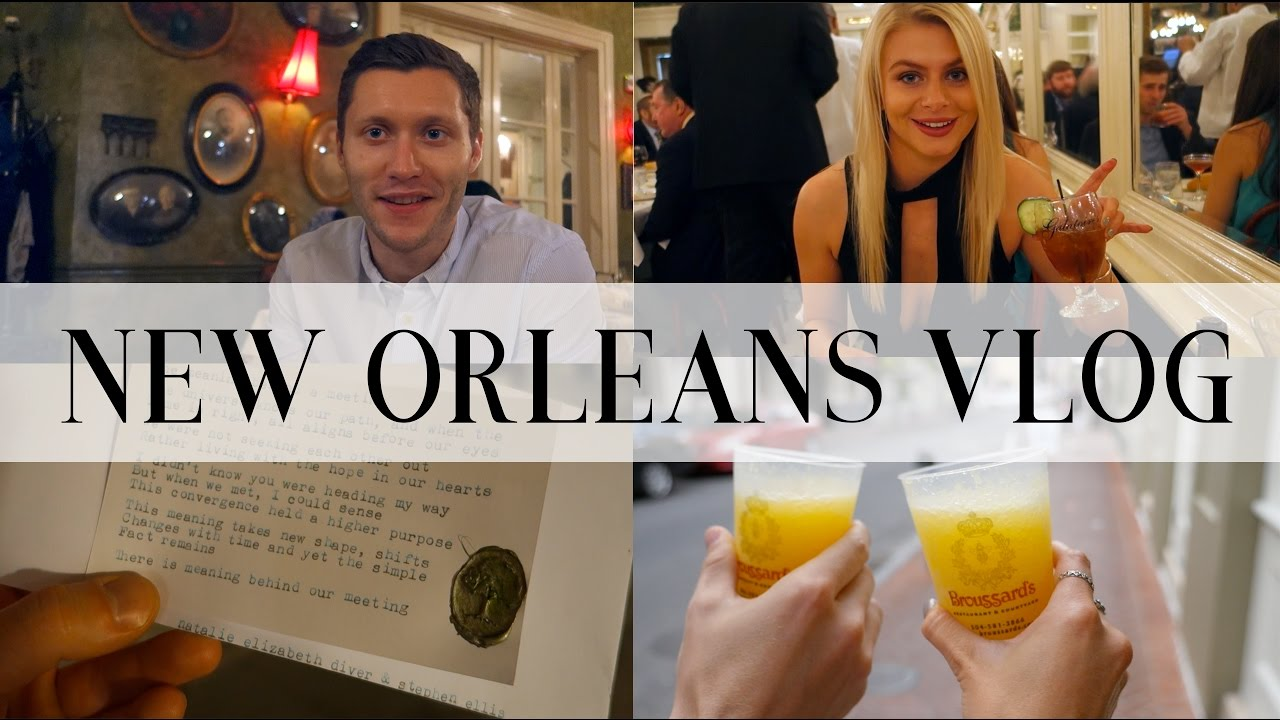 VLOG: OUR WEEKEND IN NEW ORLEANS   Natalie Elizabeth Diver & Stephen Ellis - YouTube