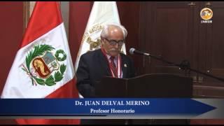 Dr. JUAN DELVAL ES NOMBRADO PROFESOR HONORARIO DE LA UNMSM