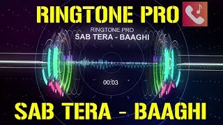 sab-tera-baaghi-tiger-shroff-armaan-malik-shraddha-kapoor-ringtone-pro