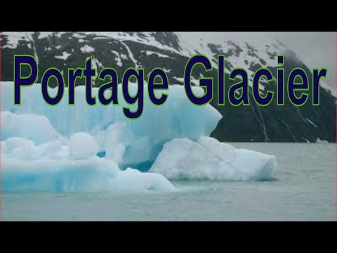 Portage Glacier, Glacier in Anchorage, Alaska, United States