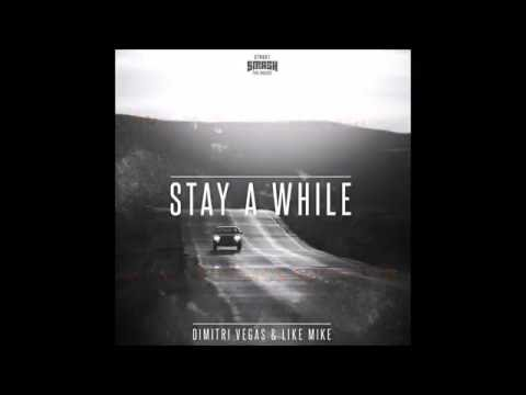Dimitri Vegas & Like Mike - Stay A While [Letra Subtitulada/Traducida Español]