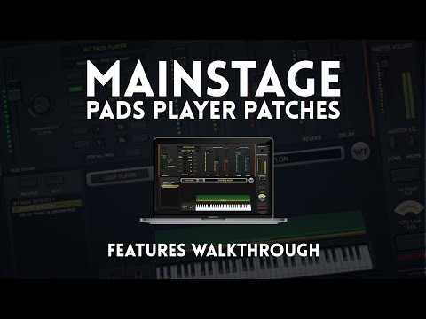 Mainstage Pads Player - Features Walkthrough