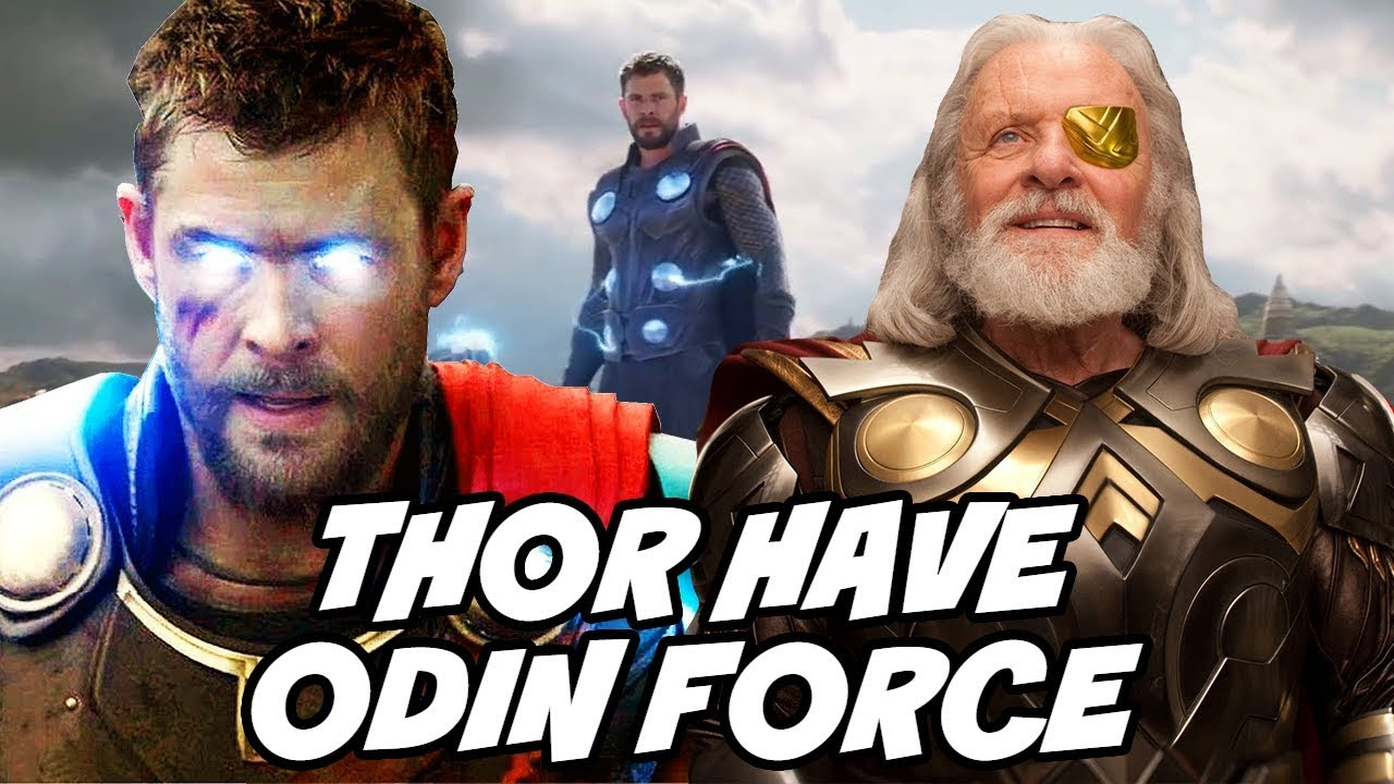 Odin Force In Mcu And Thor Has Odin Force In Avengers Infinity War