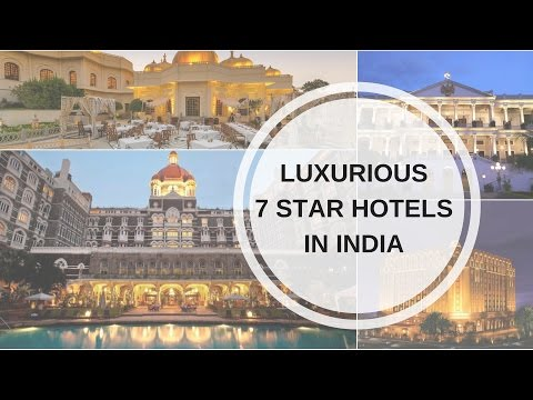 Luxurious 7 Star Hotels In India | Travel In India