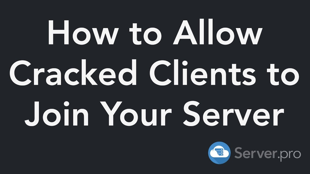 How to Allow Cracked Clients to Join Your Server - Minecraft Java