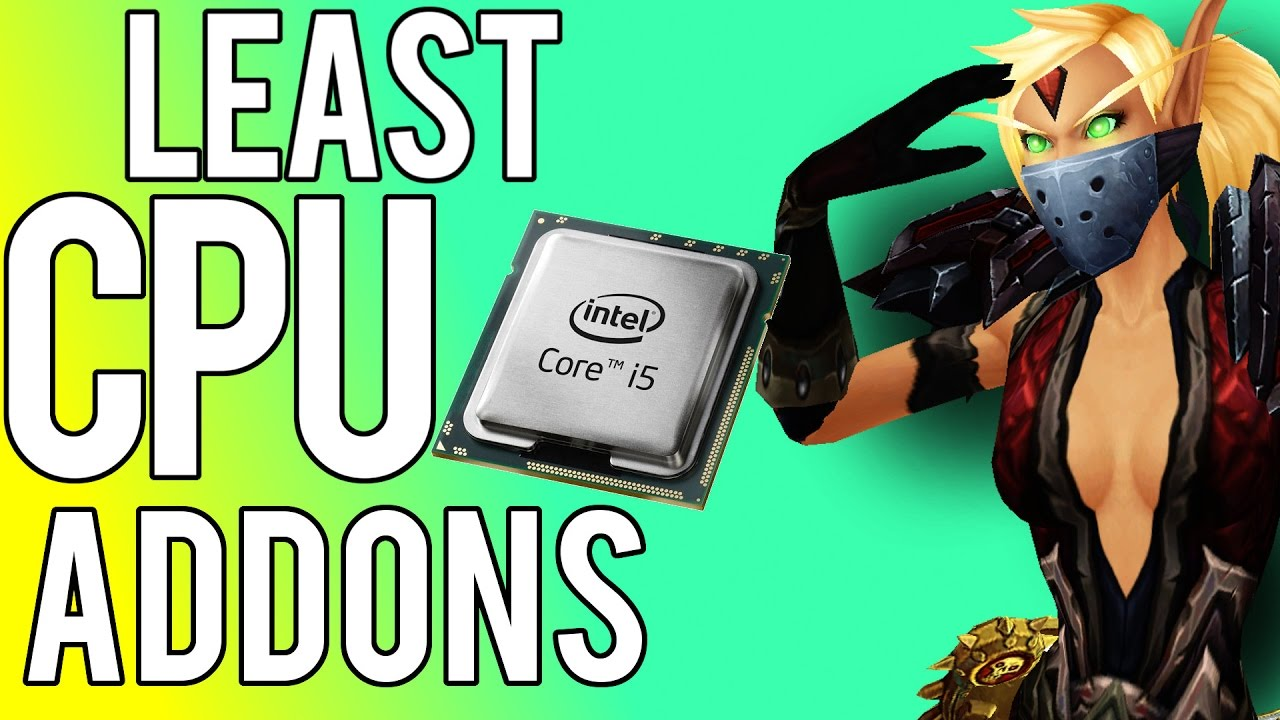 LEAST CPU INTENSIVE ADDONS - Rogue PvP WoW Legion 7 2