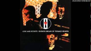 Love & Rockets - Haunted When The Minutes Drag (USA Mix)
