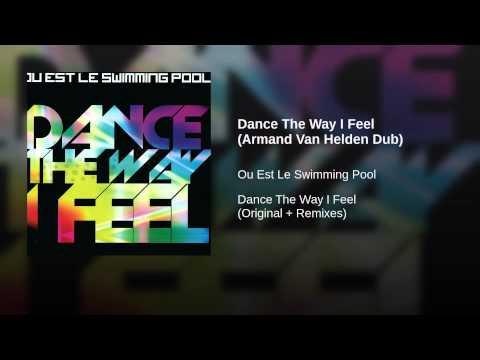 Dance The Way I Feel (Armand Van Helden Dub)