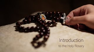 0. Introduction to the Holy Rosary