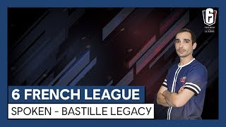 6 French League – Interview : SpokeN Bastille Legacy [OFFICIEL] HD