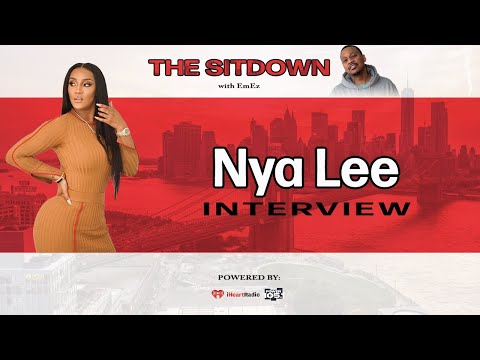 EmEz - Nya Lee Talks Love and Hip Hop, Being Single, New Mixtape, Kash Doll & More