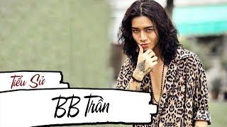 Tiểu sử BB Trần - Chàng trai đẹp gái nhất nhì showbiz | Sao 360