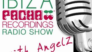 Pacha Recordings Radio Show with AngelZ - Week 61