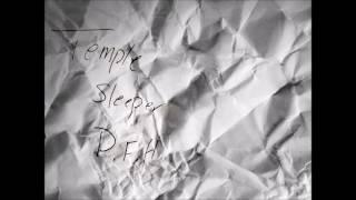"Temple Sleeper-""P.F.H."""