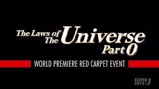 The Laws Of The Universe - Part0 WORLD PREMIERE In LA [Preliminary Report]