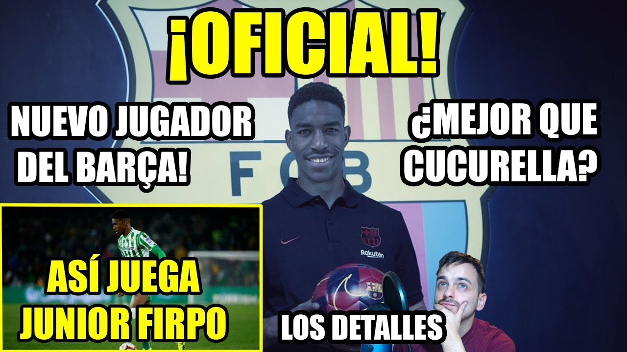 OFICIAL | Junior Firpo es nuevo futbolista del FC Barcelona