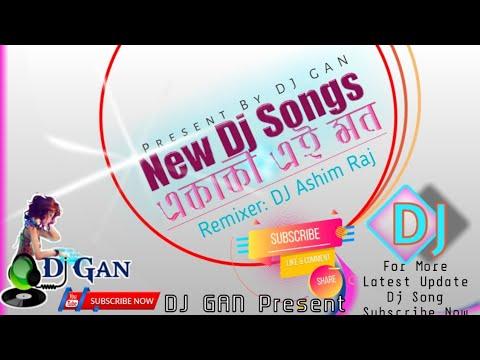একাকি মন আজ নিরবে বিবাগী তোমার অনুভবে  | Akaki mon Remix By Dj Ashim Raj // DJ GAN