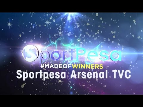 Sportpesa Arsenal TVC   Made of Winners
