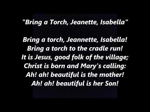 Bring a Torch, Jeanette, Isabella Christmas French Un flambeau LYRICS WORDS SING ALONG SONGS