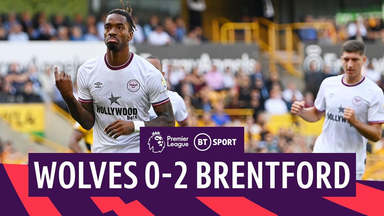 Ivan Toney has a stormer!   Wolves 0-2 Brentford   Premier League highlights