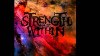 Strength From Within - Embrace Armageddon (FREE DOWNLOAD)