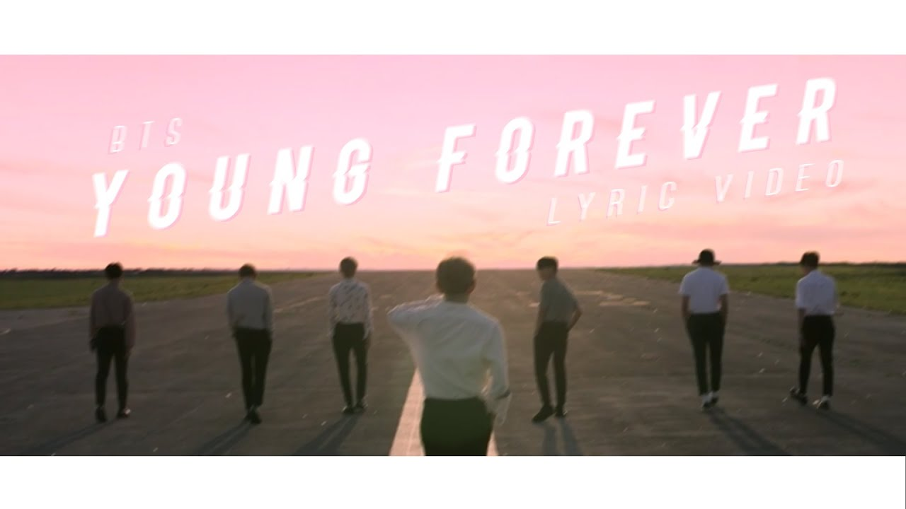 Young Forever Lyric Video
