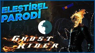 Ghost Rider 2 - Eleştirel Parodi