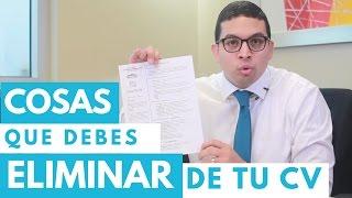 Episodio 17- Cosas que tienes que Eliminar de tu Curriculum Vitae YA - Hoja de Vida Resume