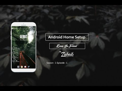 Episode1 _DeepInForest_ Best Android Home Screen Setup