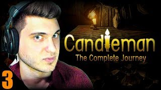 TAKING CONTROL!  Candleman The Complete Journey (Part 312)