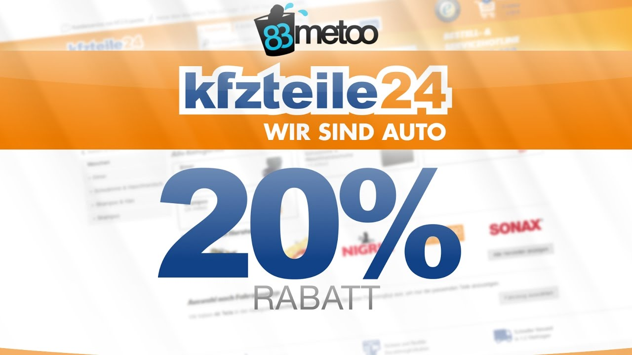 83metoo 20 rabatt bei kfzteile24 kfzteile24 gutschein 83metoo youtube. Black Bedroom Furniture Sets. Home Design Ideas